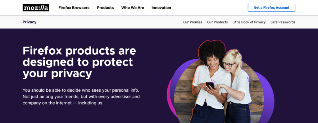 Mozilla offers great options with privacy and security in mind